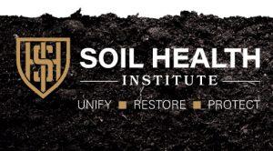 Soil Health Institute - Unify - Restore - Protect