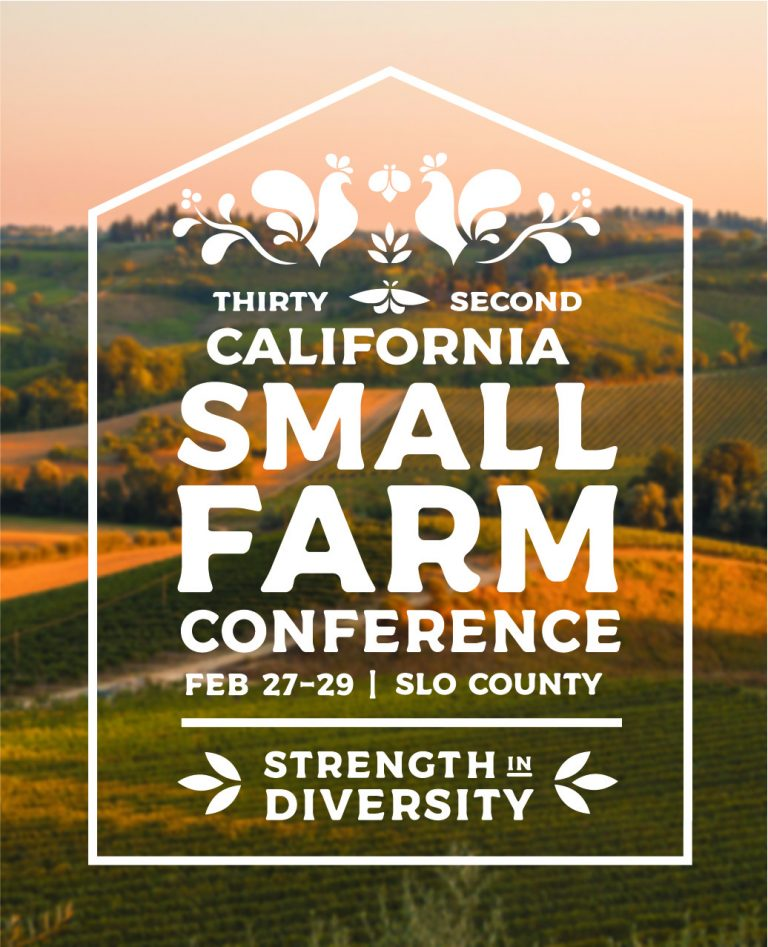 Thirty Second California Small Farm Conference flier